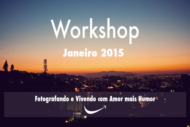 Nosso Workshop de Fotografia em Janeiro